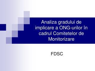 Analiza gradului de implicare a ONG-urilor în cadrul Comitetelor de Monitorizare