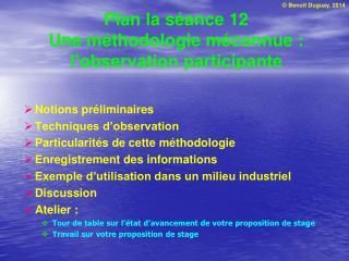 Plan la séance 12 Une méthodologie méconnue : l'observation participante