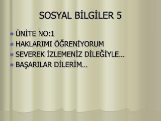 SOSYAL BİLGİLER 5