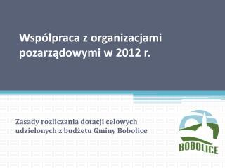Współpraca z organizacjami pozarządowymi w 2012 r.
