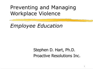 Preventing and Managing Workplace Violence Employee Education