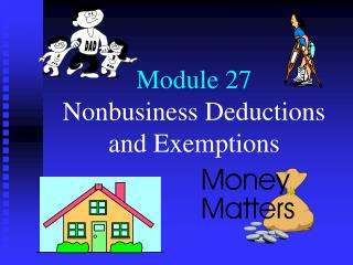 Module 27 Nonbusiness Deductions and Exemptions