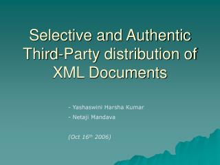 Selective and Authentic Third-Party distribution of XML Documents