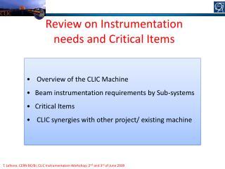 T. Lefevre, CERN BE/BI, CLIC Instrumentation Workshop, 2 nd  and 3 rd  of June 2009