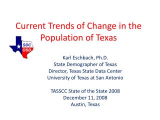 Current Trends of Change in the Population of Texas