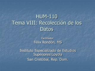 HUM-110 Tema VIII: Recolección de los Datos