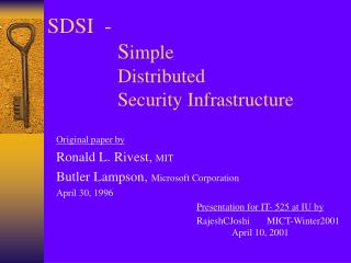 SDSI  - S imple  Distributed  Security Infrastructure