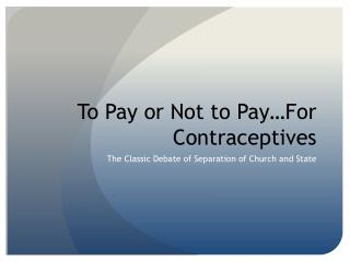 To Pay or Not to Pay…For Contraceptives
