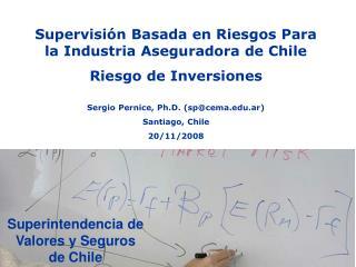 Supervisión Basada en Riesgos Para la Industria Aseguradora de Chile Riesgo de Inversiones