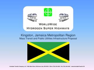Kingston, Jamaica Metropolitan Region Mass Transit and Public Utilities Infrastructure Proposal