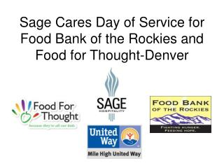 Sage Cares Day of Service for Food Bank of the Rockies and Food for  Thought-Denver