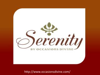 Serenity by Occasions Divine