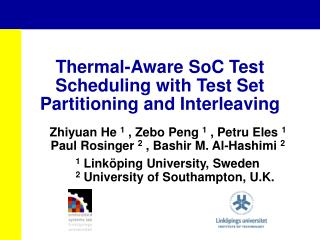 Thermal-Aware SoC Test Scheduling with Test Set Partitioning and Interleaving