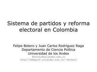 Sistema de partidos y reforma electoral en Colombia
