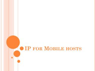 IP for Mobile hosts