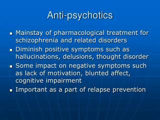 Anti-psychotics