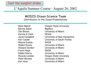 MODIS Ocean Science Team Contributors to the Ocean Presentations