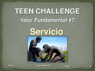TEEN CHALLENGE  Valor  Fundamental #7