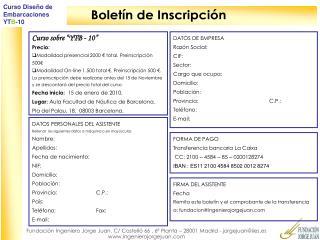 """Curso sobre """"YTB - 10"""" Precio: Modalidad presencial 2000 € total. Preinscripción 500€"""