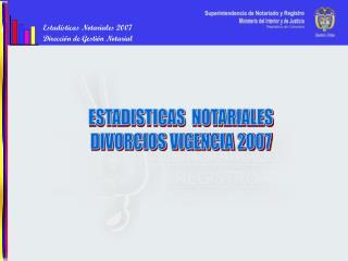 Estadísticas Notariales 2007