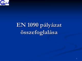 EN 1090 pályázat összefoglalása