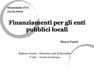 Finanziamenti per gli enti pubblici locali