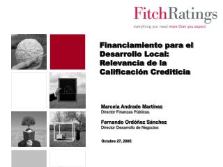 Financiamiento para el Desarrollo Local: Relevancia de la Calificaci�n Crediticia
