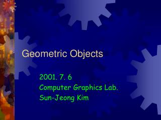 Geometric Objects
