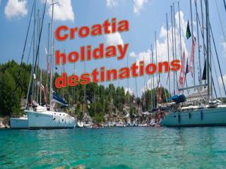 Croatia holiday destinations