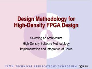 Design Methodology for  High-Density FPGA Design