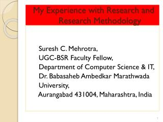My Experience with Research and        Research Methodology