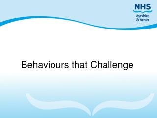 Behaviours that Challenge