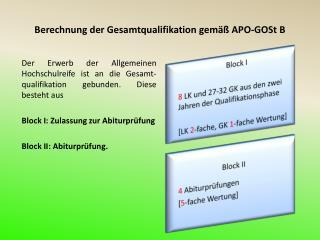 Berechnung der Gesamtqualifikation gemäß APO-GOSt B