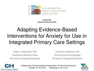 Adapting Evidence-Based  Interventions  for Anxiety for Use in Integrated Primary Care Settings