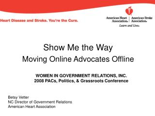 Show Me the Way Moving Online Advocates Offline
