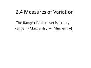 2.4 Measures of Variation