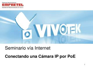 Conectando una Cámara IP por PoE