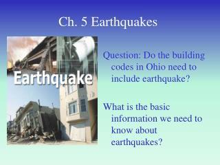 Ch. 5 Earthquakes