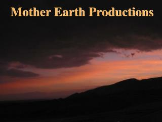 Mother Earth Productions