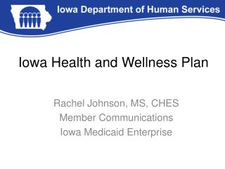 Iowa Health and Wellness Plan