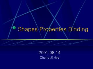 Shapes Properties Binding