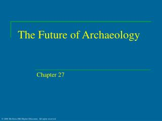 The Future of Archaeology