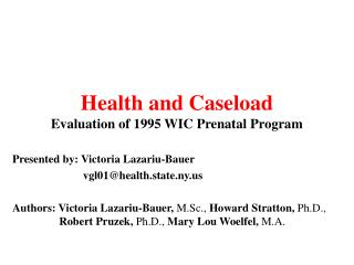 Health and Caseload Evaluation of 1995 WIC Prenatal Program