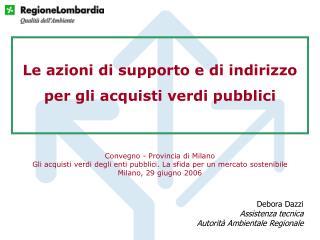 Le azioni di supporto e di indirizzo per gli acquisti verdi pubblici