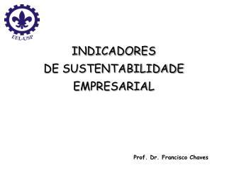 INDICADORES DE SUSTENTABILIDADE EMPRESARIAL