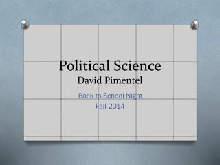 Political Science David Pimentel