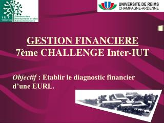 GESTION FINANCIERE 7ème CHALLENGE Inter-IUT