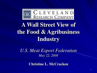 A Wall Street View of   the Food & Agribusiness Industry