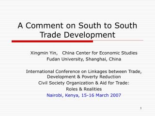 A Comment on South to South Trade Development