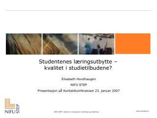 Studentenes læringsutbytte –  kvalitet i studietilbudene?